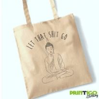 Buddah, Let That Shit Go, Tote Bag
